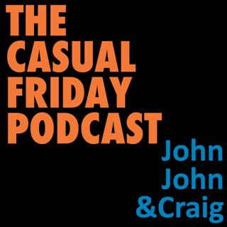 The Casual Friday Podcast