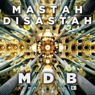 "MDB Summah Radio | Ep. 15 ""Mastah disastah TRAILER"""