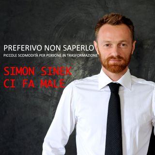 30 - Simon Sinek ci fa male