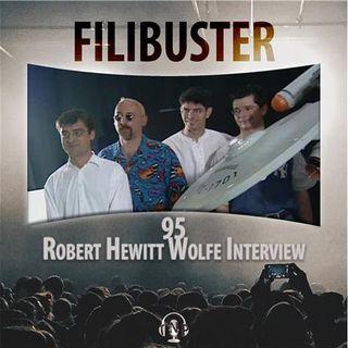 95 - Robert Hewitt Wolfe Interview
