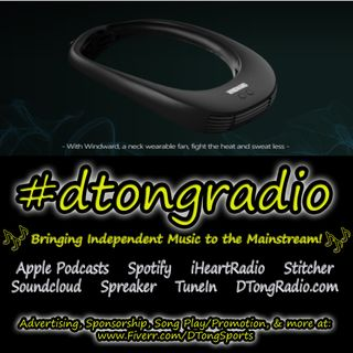 The Best Indie Music Artists on #dtongradio - Powered by Windward Hands-Free Wearable Fan