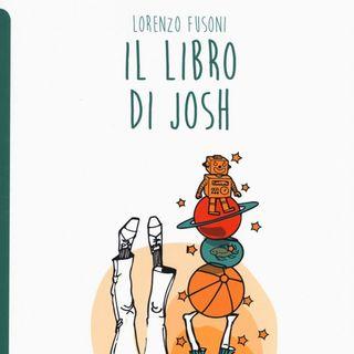 """Lorenzo Fusoni """"Il libro di Josh"""""""