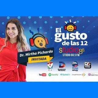 El Gusto de las 12- Episodio 57- 17 Septiembre-2019 Dra- Mirtha Pichardo