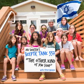 #337: The Other Kind of Jew Camp (@SteveBugeja)