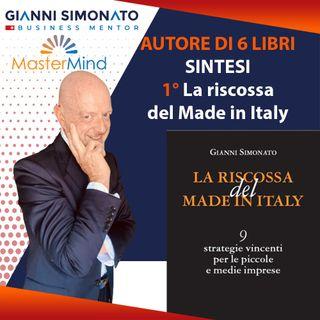 """#1 Primo libro: """"La riscossa del Made In Italy"""" (sintesi)"""