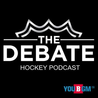 THE DEBATE - Hockey Podcast - Episode 102 - The Great Hockey Debates Part 2 | Featuring Noah Grant