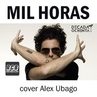 d80pc p01 mil horas cover Alex Ubago