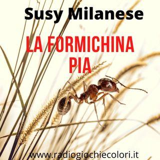 La formichina Pia (Susy Milanese)