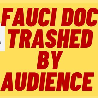 FAUCI DOC 2% Audience Score, 97% From Critics On Rotten Tomatoes
