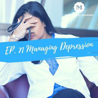 Ep. 71 Managing Depression