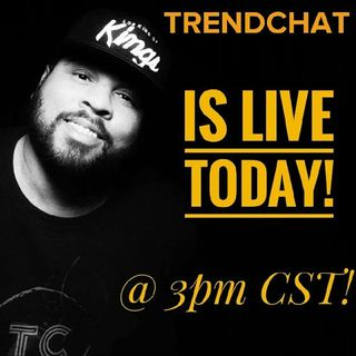 Ep. 51 TrendChat is BACK! Program Changes, Mayweather-McGregor And More