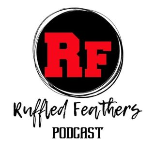 Ruffled Feathers Podcast