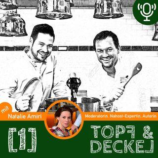 Topf & Deckel, Folge 1 mit Natalie Amiri
