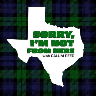 Sorry, I'm not from here with Calum Reed