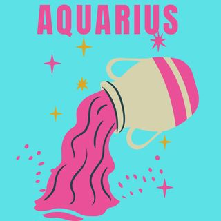 Aquarius Rebuilding Again Someone Doesn't Want To Let You Go