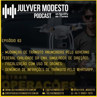 Episódio 3 - Trânsito, por Julyver Modesto