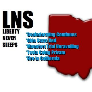 Liberty Never Sleeps 08/08/18 Show