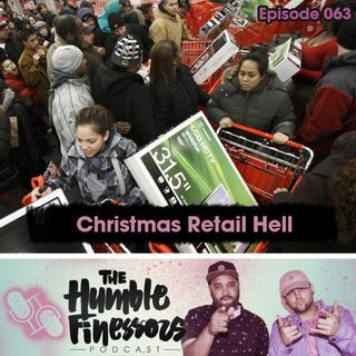 063 - Christmas Retail Hell