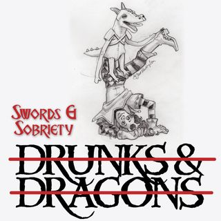 Episode 300 - Swords and Sobriety Episode 1: Tavern Troubles