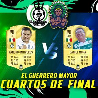 El Guerrero Mayor | Batalla #4| Cuartos de Final | Pancho Ontiveros vs Danny Mora