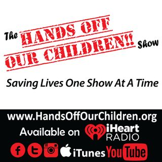 The Hands Off Our Children Show