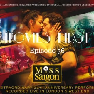 Miss Saigon 25th Anniversary Performance - Movies First with Alex First & Chris Coleman Episode 56