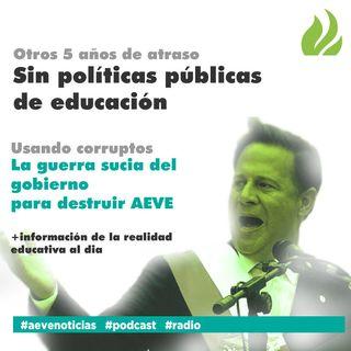 Los retos educativos del nuevo gobierno #ProgramaAEVE25demayo #Radio #AEVeNoticias