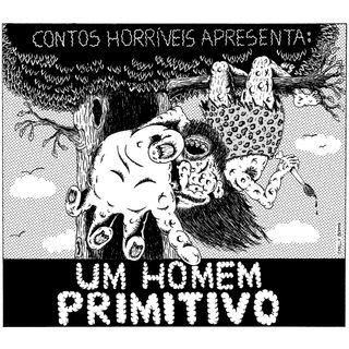 #02 Um Homem Primitivo