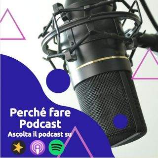 Perche aprire un podcast