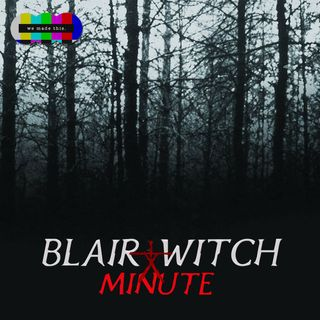 Blair Witch Minute