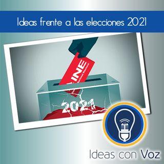 Ideas frente a las elecciones 2021