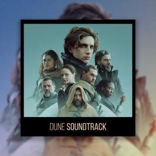 EP #8: Dune, parliamo della colonna sonora | Home Music Eargasm