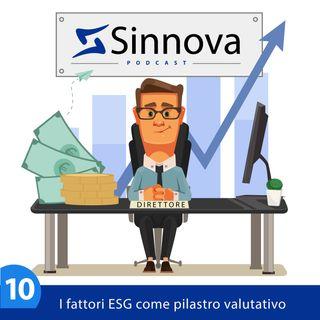 #10 I fattori ESG come pilastro valutativo per erogare il credito