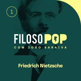 FilosoPOP 001 - Friedrich Nietzsche