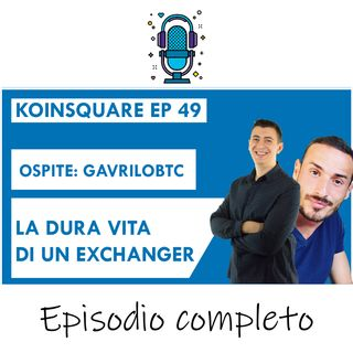 In Bitcoin dal 2012 la dura vita di un exchanger Gavrilobtc - EP 49 Season 2021