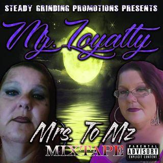 Mrs To Mz. Mixtape World Premier