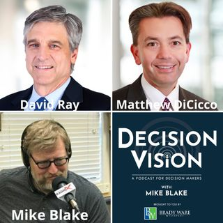 Decision Vision Episode 114:  Should I Let My Children Take Over the Business? – An Interview with David Ray and Matthew DiCicco of Eubel, B