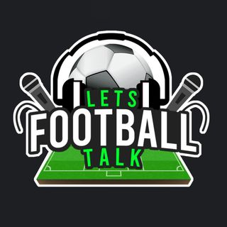 Lets Talk Football