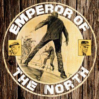 Episode 417: Emperor of the North Pole (1973)