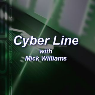 Cyber Line with Mick Williams