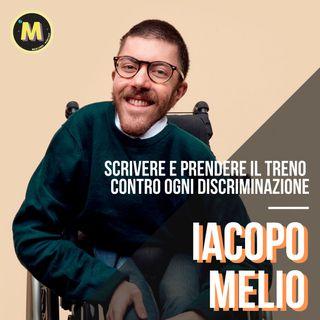 #15 - Scrivere e prendere il treno contro ogni discriminazione | con Iacopo Melio