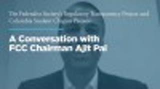 A Conversation with FCC Chairman Ajit Pai