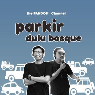 Ep 04 [Tempat Parkir]