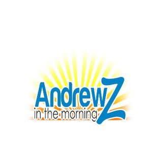 AndrewZ in the Morning Podcast