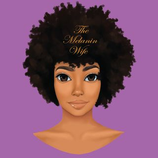 The Melanin Wife