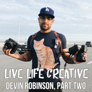 Finding Inspiration for Your Creativity: Devin Robinson, Part Two