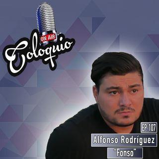 Episodio 107 Alfonso Rodríguez