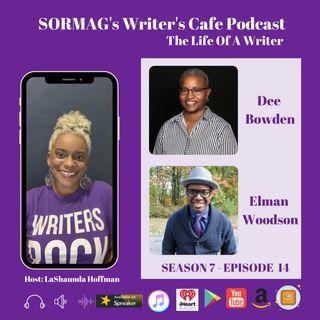 SORMAG's Writers Cafe Season SWC 07 Episode 14 - Dee Bowden & Elman Woodson