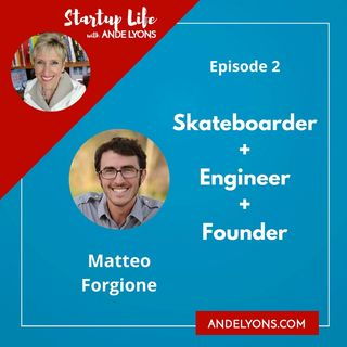 Skateboarder + Engineer + Founder = Matteo Forgione