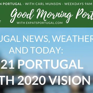 Portugal in 2021 with 2020 vision!
